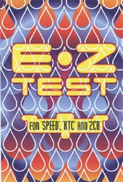 E-Z Test - Just say know !